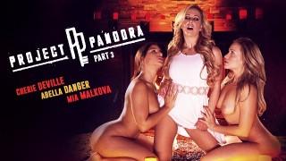 Cherie DeVille, Abella Danger & Mia Malkova – Project Pandora: Part Three