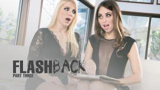 Riley Reid & Ashley Fires – Flashback: Part 3