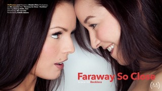 Francys Belle & Kari A – Faraway So Close Episode 3 – Reckless