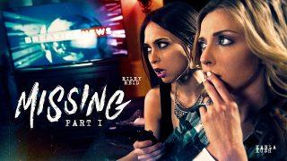 Karla Kush & Riley Reid – Missing: Part One