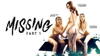 August Ames, Kendra James & Kenna James – Missing: Part Five