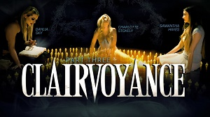 Dahlia Sky, Charlotte Stokely & Samantha Haye – Clairvoyance: Part Three
