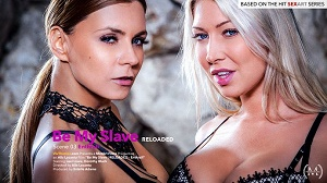 Dorothy Black & Lexi Lowe – Be My Slave – Reloaded Episode 3 – Enthrall