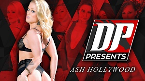 Ash Hollywood – DP Presents: Ash Hollywood