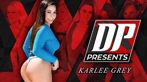 Karlee Grey – DP Presents: Karlee Grey
