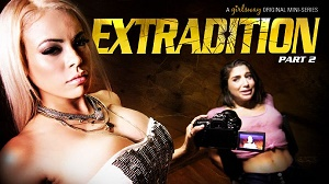 Abella Danger & Luna Star – Extradition: Part Two