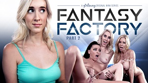 Adriana Chechik, Serena Blair, Cadence Lux & Alexis Fawx – Fantasy Factory 2: Squirting Therapist