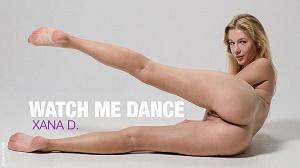 Xana D. – Watch Me Dance