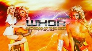 Phoenix Marie & Piper Perri – Whor: Goddess of Thunder, A DP XXX Parody Part 2