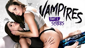 Shyla Jennings & Abigail Mac – VAMPIRES: Part 2: Sisters