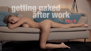 Vika P – Getting Naked After Work