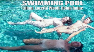 Lilium, Loretta Wolf & Robin Raine – Swimming Pool