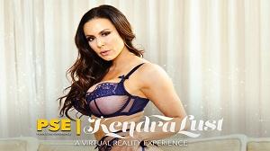 Kendra Lust – Pornstar Experience – Virtual Reality