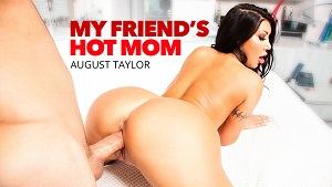 My Friend's Hot Mom – August Taylor