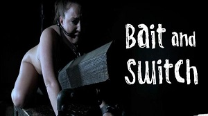 Maddy O'Reilly – Maddy comes for a bondage shoot and gets something more horrific! – Bait and Switch