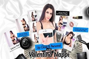 Valentina Nappi – Up Close & Personal with Valentina Nappi